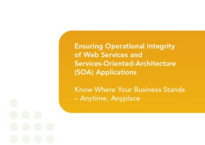 Ensuring Operational Integrity Of Web Services And Services-Oriented-Arcitecture (SOA) Applications
